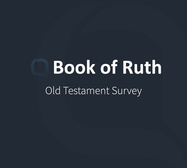 Book of Ruth: A Story of God's Providence